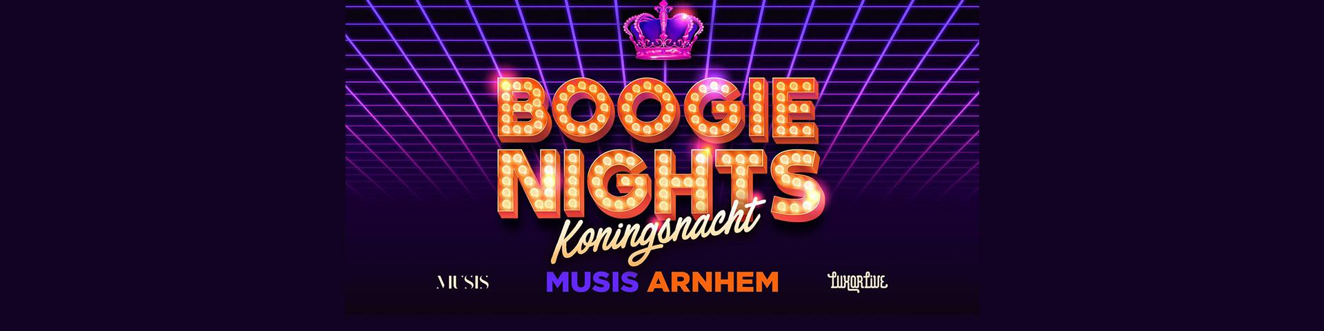 Boogie Nights Koningsnacht in Musis Arnhem